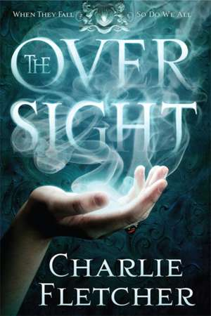 The Oversight de Charlie Fletcher