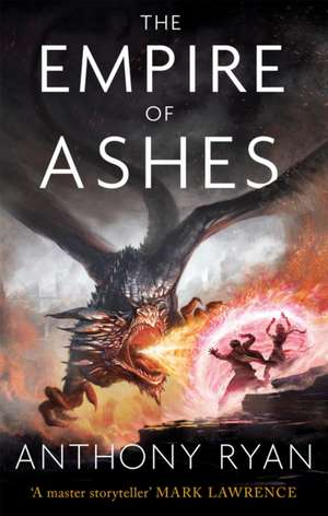 The Empire of Ashes de Anthony Ryan