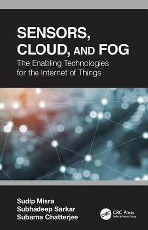 Sensors, Cloud, and Fog de Sudip (IIT KharagputINDIA) Misra