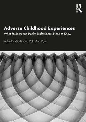 Adverse Childhood Experiences de Roberta Waite