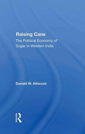 Raising Cane de D W Attwood