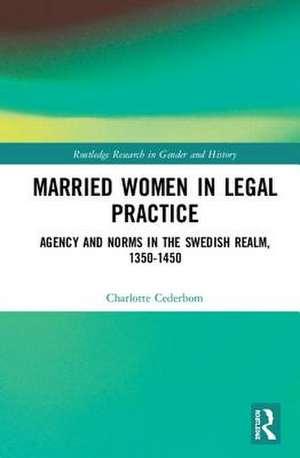 Married Women in Legal Practice de Finland) Cederbom, Charlotte (University of Helsinki