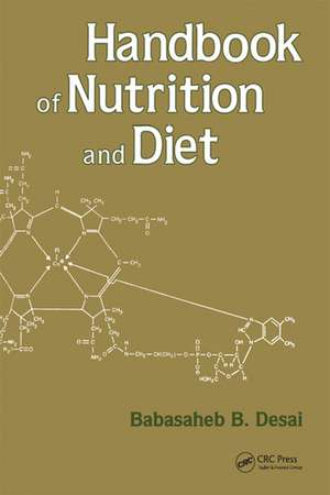 Handbook of Nutrition and Diet de Desai
