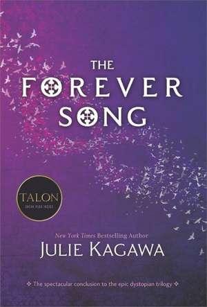 The Forever Song de Julie Kagawa