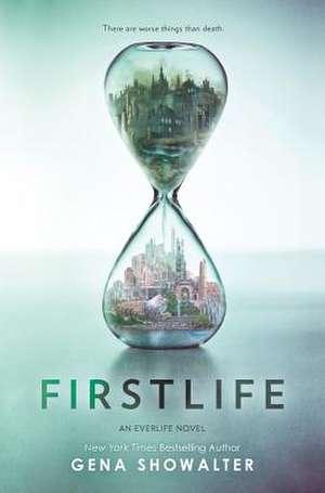 Firstlife (Signed Edition) de Gena Showalter
