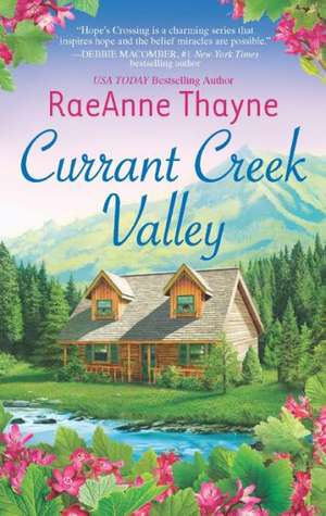 Currant Creek Valley de Raeanne Thayne