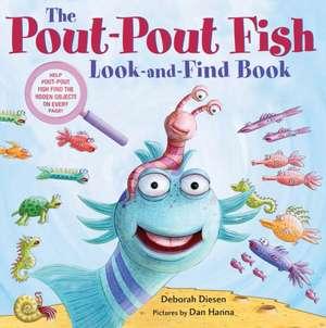 The Pout-Pout Fish Look-and-Find Book de Deborah Diesen
