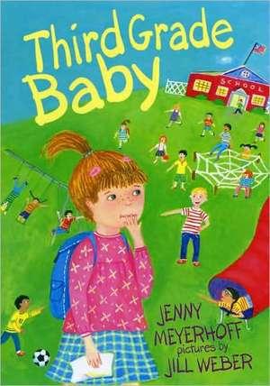 Third Grade Baby de  Jenny Meyerhoff