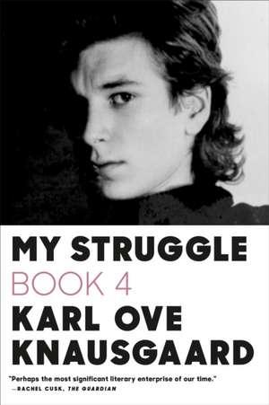 My Struggle:  Book 4 de Karl Ove Knausgaard