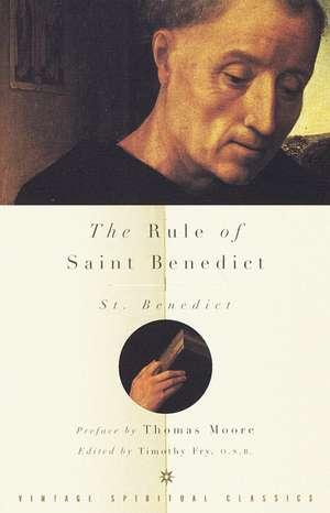 The Rule of Saint Benedict de  Benedict