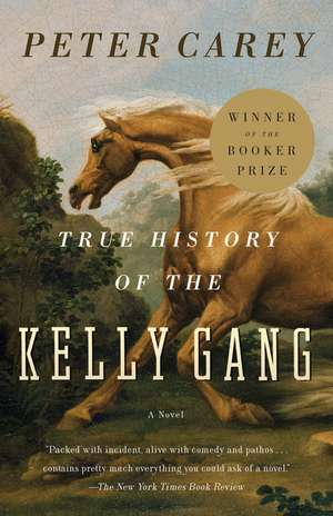 True History of the Kelly Gang de Peter Stafford Carey