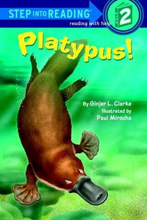 Platypus! de Ginjer L. Clarke