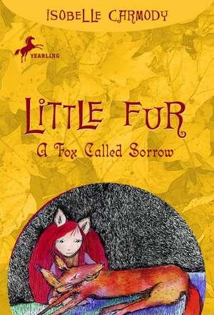 A Fox Called Sorrow de Isobelle Carmody