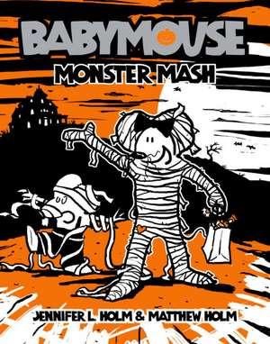 Monster Mash de Jennifer L. Holm