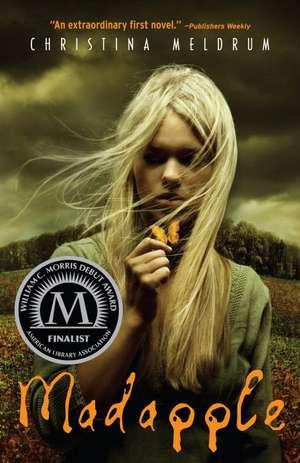 Madapple de Christina Meldrum