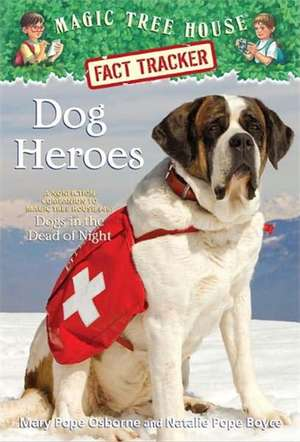 Dog Heroes de Mary Pope Osborne
