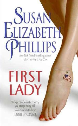 First Lady de Susan Elizabeth Phillips