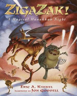 Zigazak!:  A Magical Hanukkah Night de Eric A Kimmel
