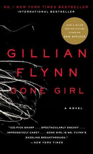 Gone Girl: New York Times Bestseller de Gillian Flynn