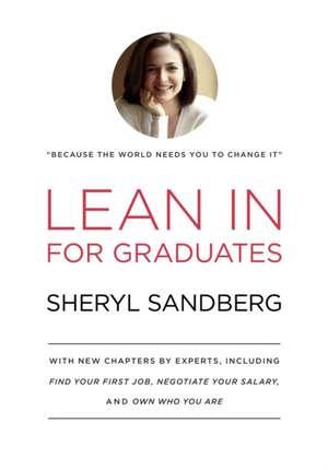 Lean in for Graduates:  Stories de Sheryl Sandberg