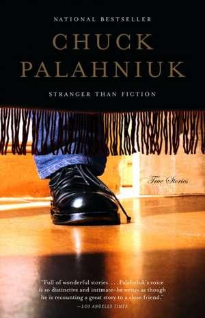 Stranger Than Fiction de Chuck Palahniuk