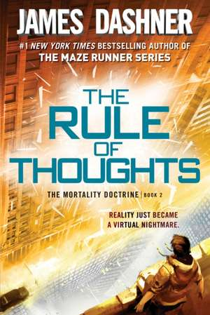 The Rule of Thoughts (the Mortality Doctrine, Book Two) de James Dashner