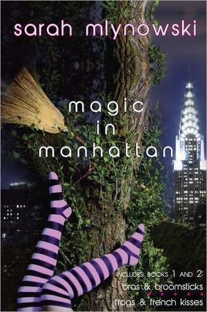 Magic in Manhattan de Sarah Mlynowski