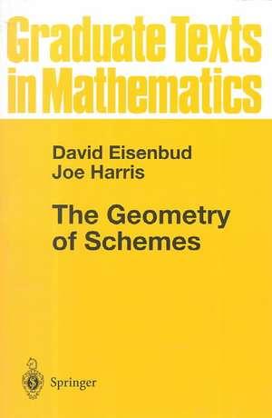 The Geometry of Schemes de David Eisenbud