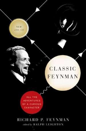 Classic Feynman – Adventures of a Curious Character +CD de Richard P. Feynman
