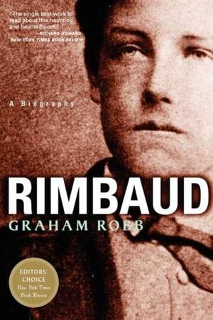 Rimbaud – A Biography