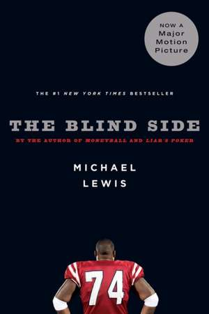 The Blind Side – Evolution of a Game de Michael Lewis