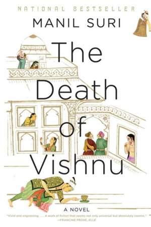 The Death of Vishnu – A Novel de Manil Suri