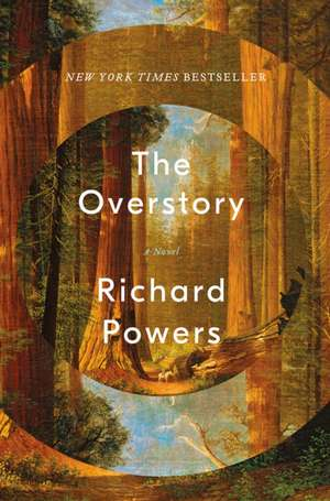 The Overstory – A Novel de Richard Powers