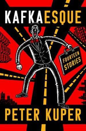 Kafkaesque – Fourteen Stories de Peter Kuper