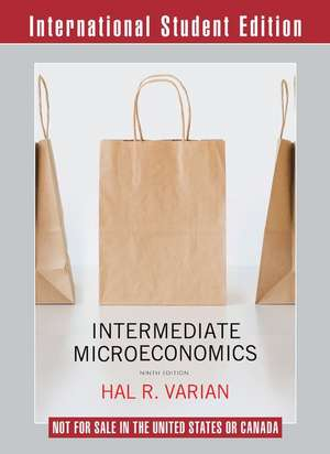 Intermediate Microeconomics – A Modern Approach 9e ISE