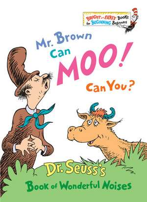 Mr. Brown Can Moo! Can You? de  Dr. Seuss