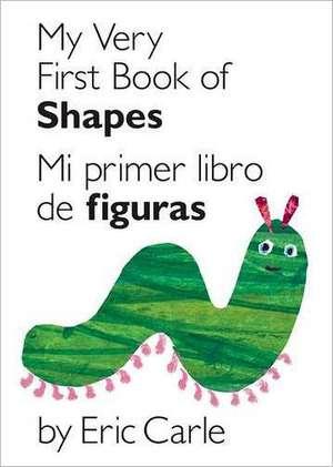 My Very First Book of Shapes/Mi Primer Libro de Figuras