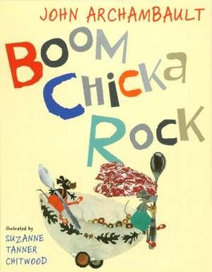 Boom Chicka Rock de John Archambault
