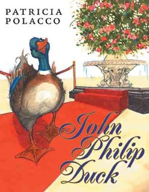 John Philip Duck de Patricia Polacco