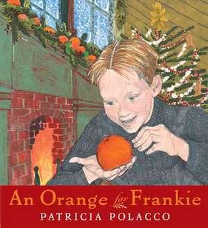 An Orange for Frankie de Patricia Polacco
