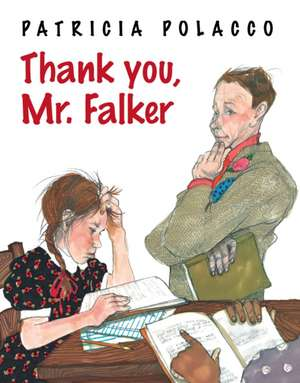 Thank You, Mr. Falker de Patricia Polacco