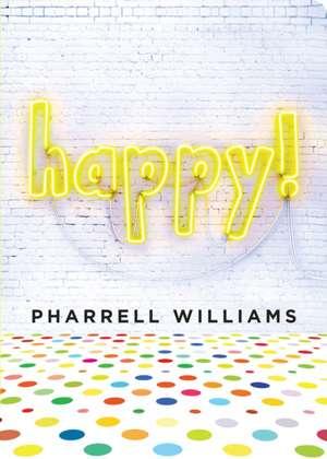 Happy! de Pharrell Williams