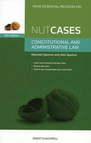 Nutcases: Constitutional & Administrative Law de Maureen Spencer