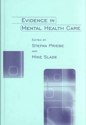 Evidence in Mental Health Care