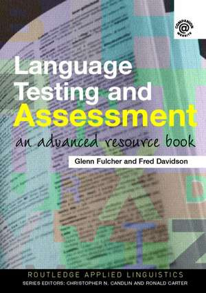 Fulcher, G: Language Testing and Assessment imagine