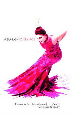 Anarchic Dance [With DVD-ROM] de Liz Aggiss
