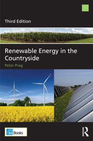 Renewable Energy in the Countryside de Peter Prag