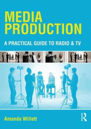 Media Production de Amanda Willett