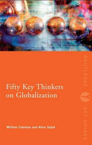 Fifty Key Thinkers on Globalization imagine