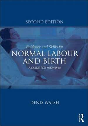Evidence and Skills for Normal Labour and Birth imagine